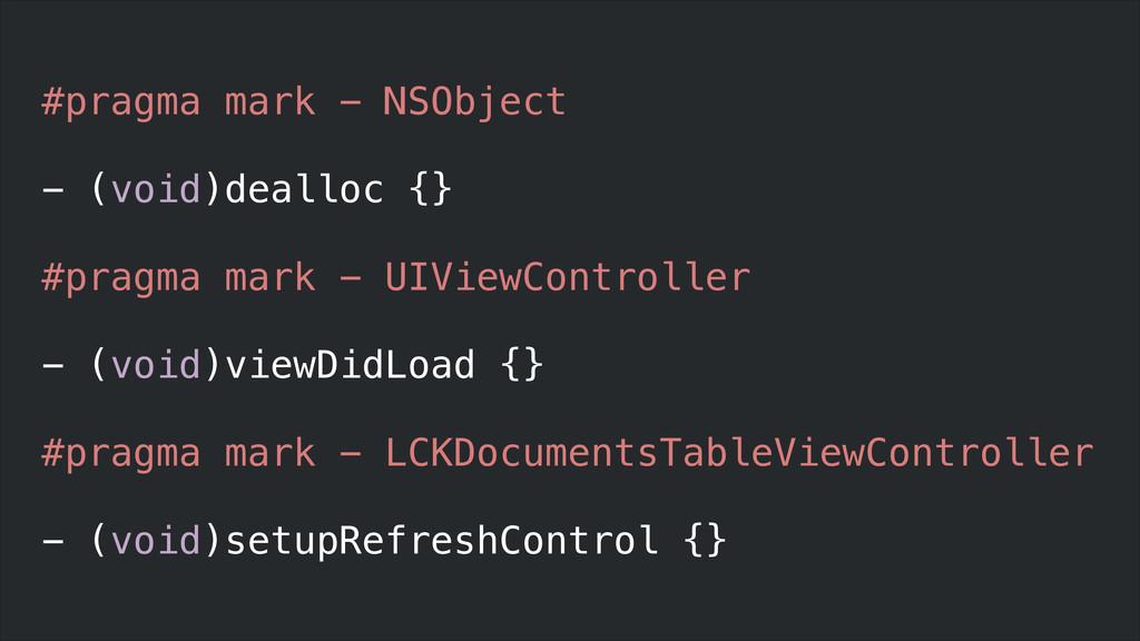 #pragma mark - NSObject ! - (void)dealloc {} ! ...