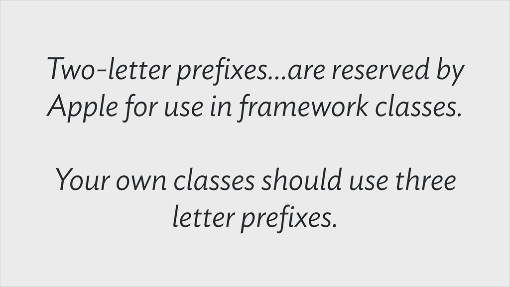 Two-letter prefixes…are reserved by Apple for us...
