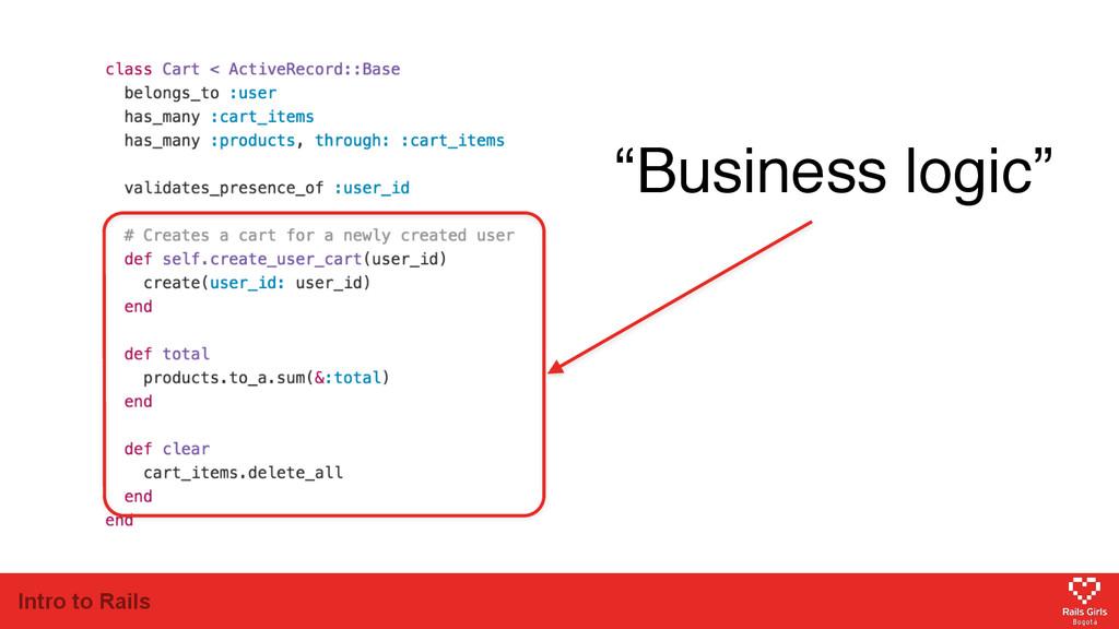 "Intro to Rails ""Business logic"""