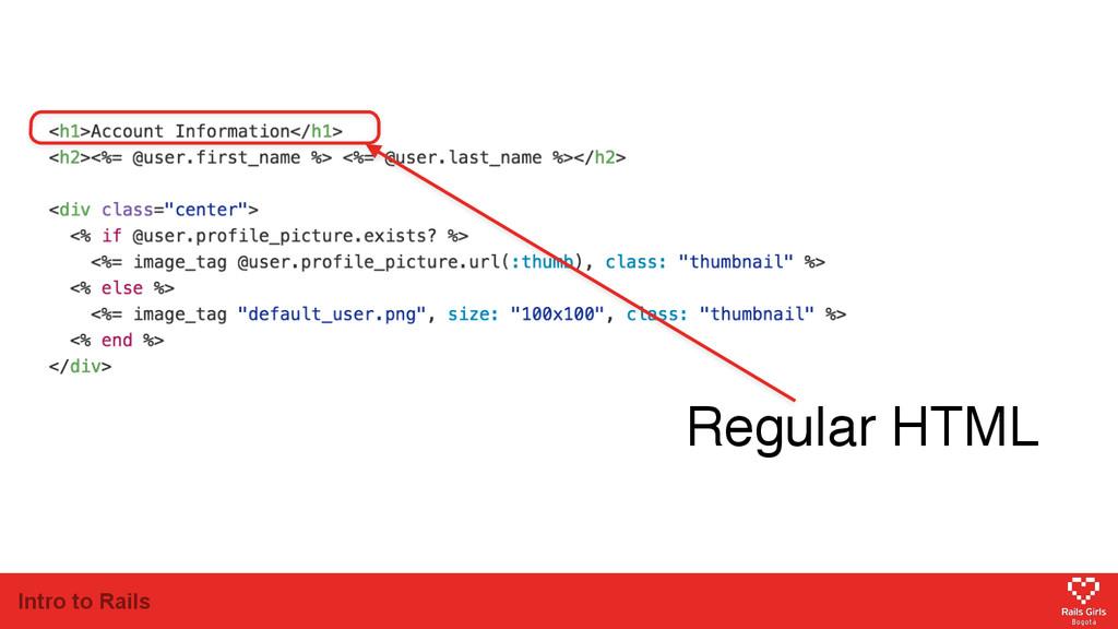 Intro to Rails Regular HTML
