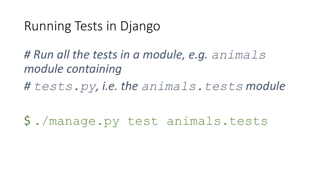 Running Tests in Django # Run all the tests in ...