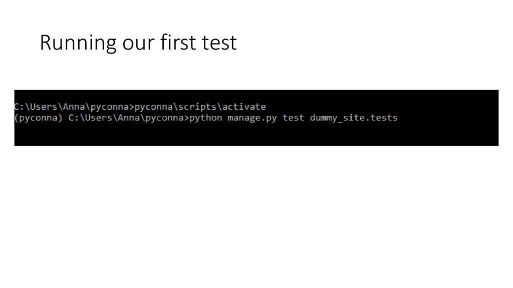 Running our first test