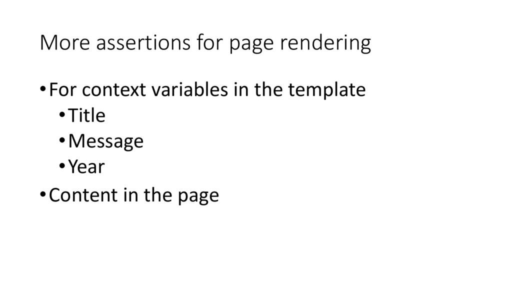 More assertions for page rendering •For context...