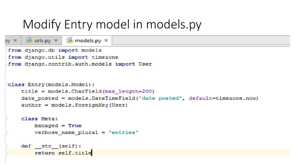 Modify Entry model in models.py