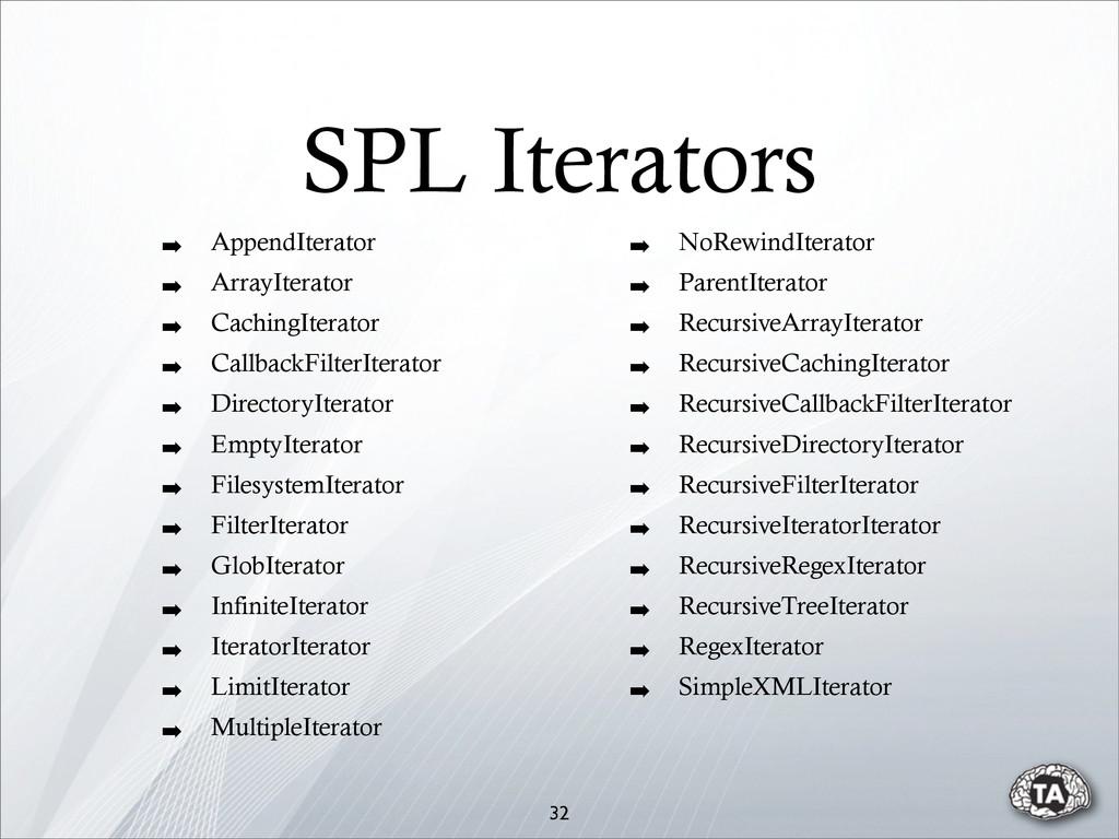 SPL Iterators ➡ AppendIterator ➡ ArrayIterator ...