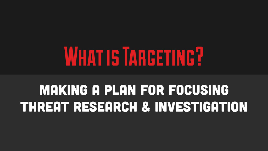 What is Targeting? Making a plan for focusing t...