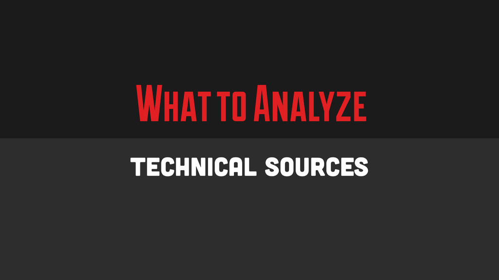 What to Analyze Technical Sources