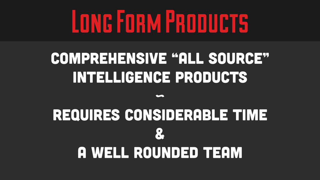 "Long Form Products Comprehensive ""All Source"" i..."