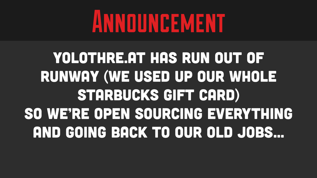 Announcement yolothre.at has run out of runway ...
