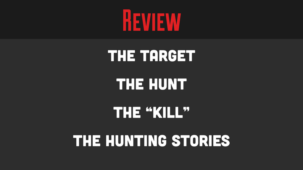 "Review The Target The Hunt The ""Kill"" The Hunti..."