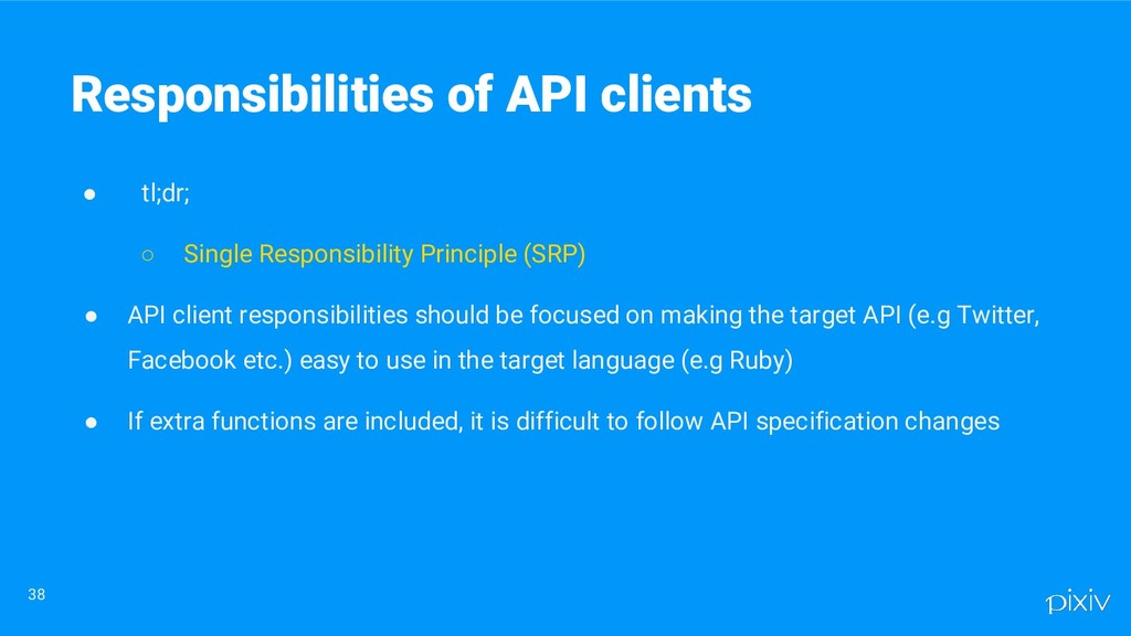 ● tl;dr; ○ Single Responsibility Principle (SRP...