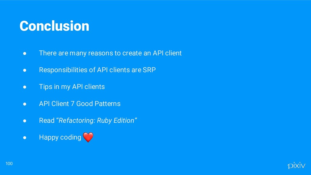 ● There are many reasons to create an API clien...