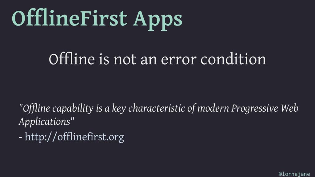 OfflineFirst Apps Offline is not an error condi...
