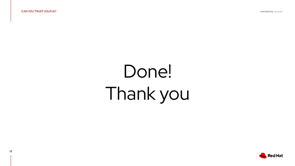CONFIDENTIAL Designator 12 Done! Thank you CAN ...