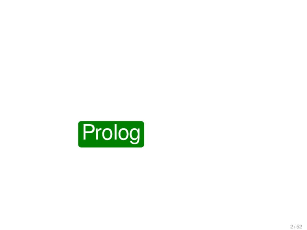 Prolog 2 / 52