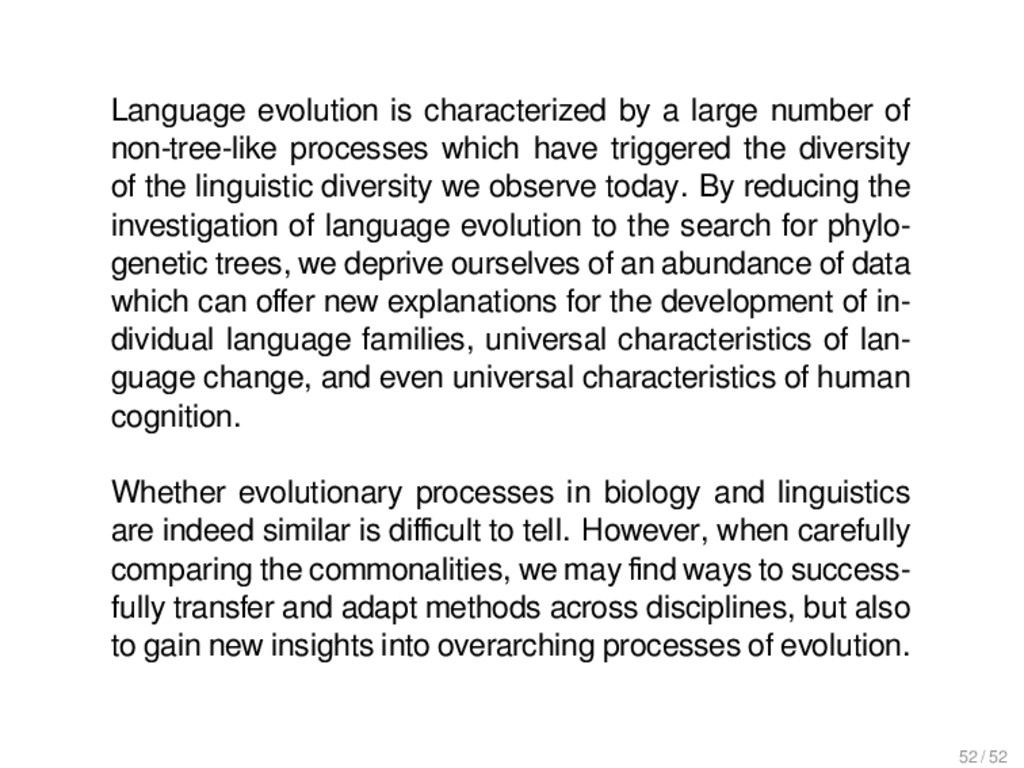Language evolution is characterized by a large ...