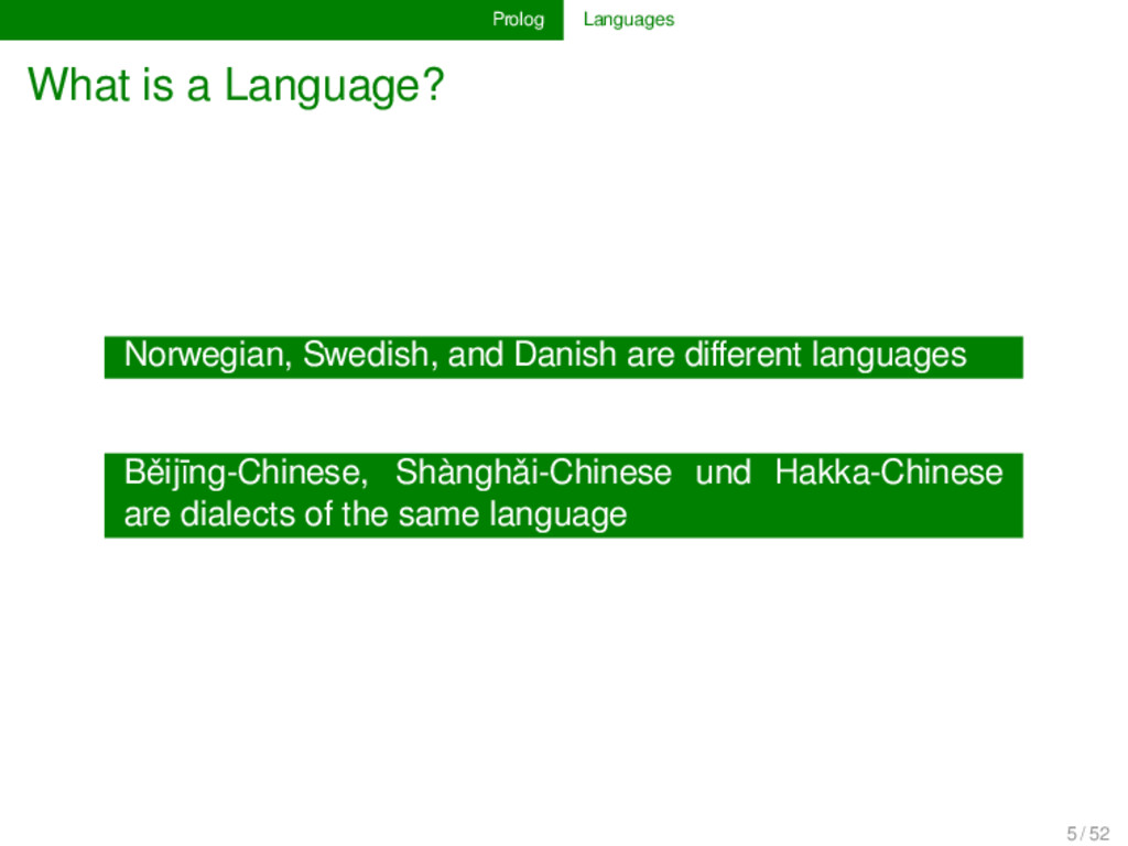 Prolog Languages What is a Language? Norwegian,...