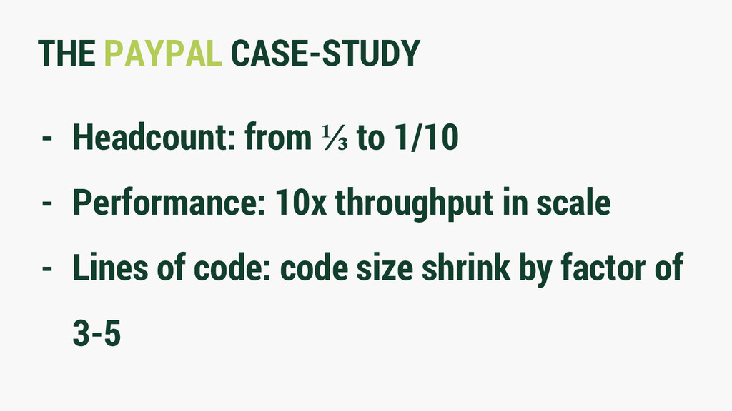 THE PAYPAL CASE-STUDY - Headcount: from ⅓ to 1/...