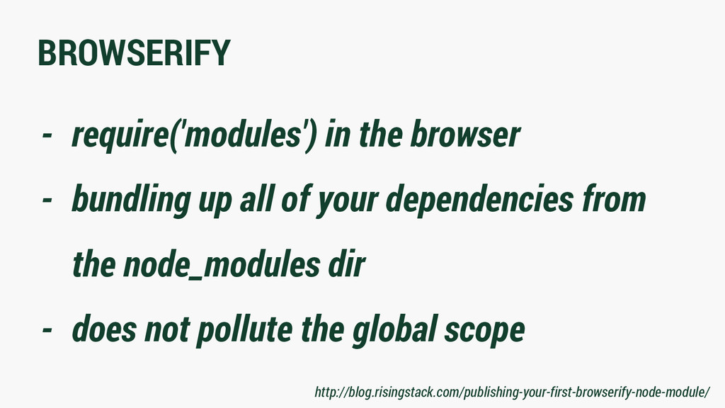 BROWSERIFY - require('modules') in the browser ...