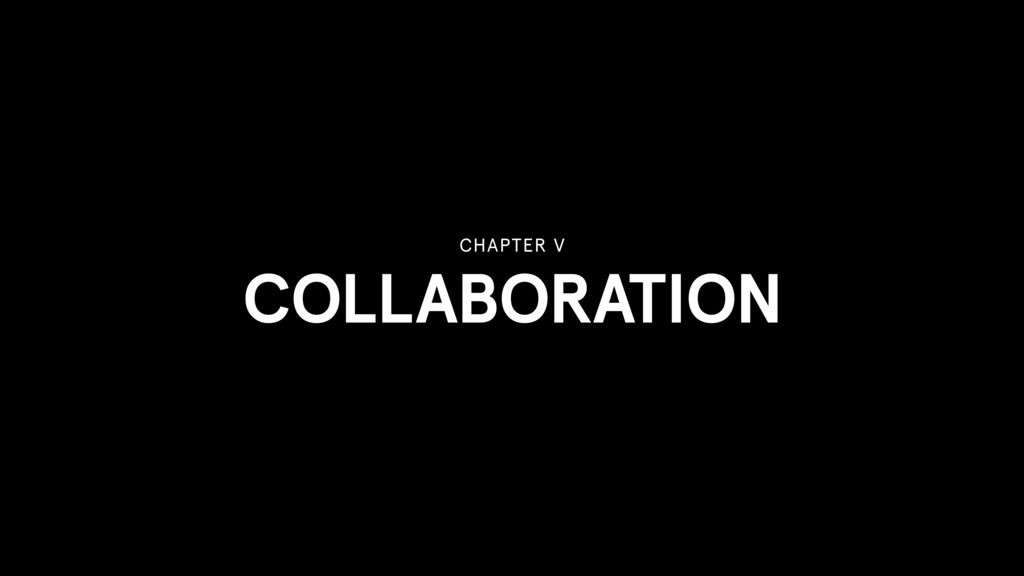 COLLABORATION CHAPTER V