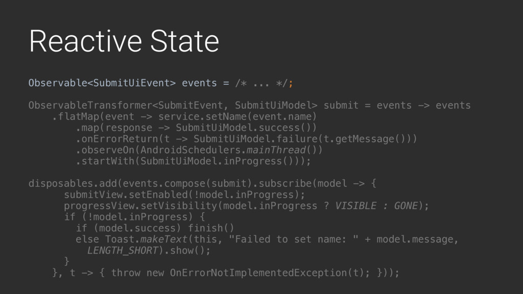 Reactive State Observable<SubmitUiEvent> events...