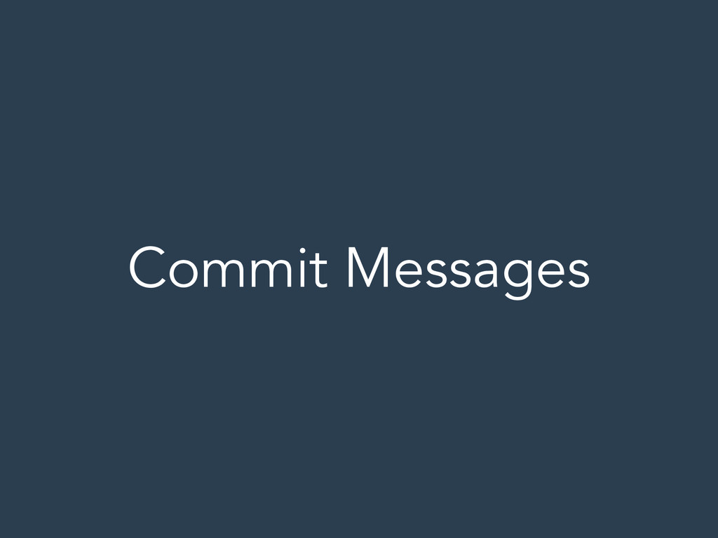 Commit Messages