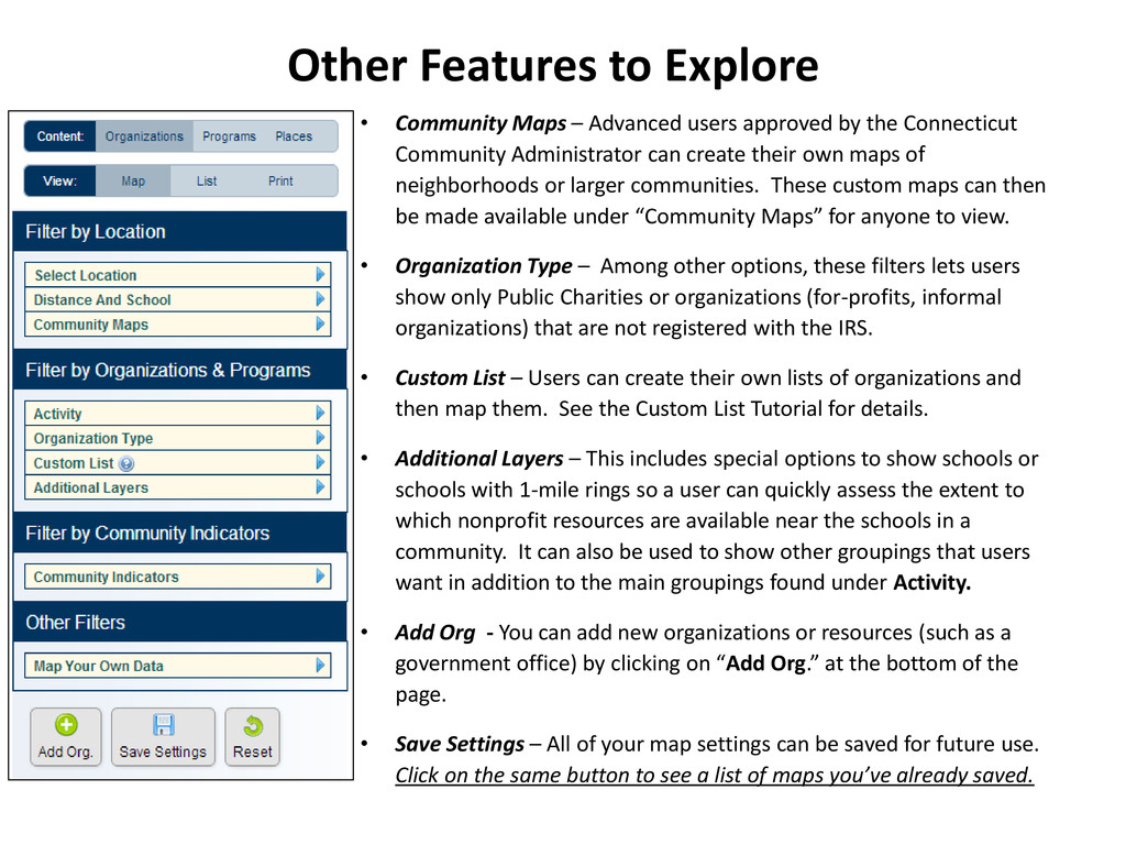 Other Features to Explore • Community Maps – Ad...