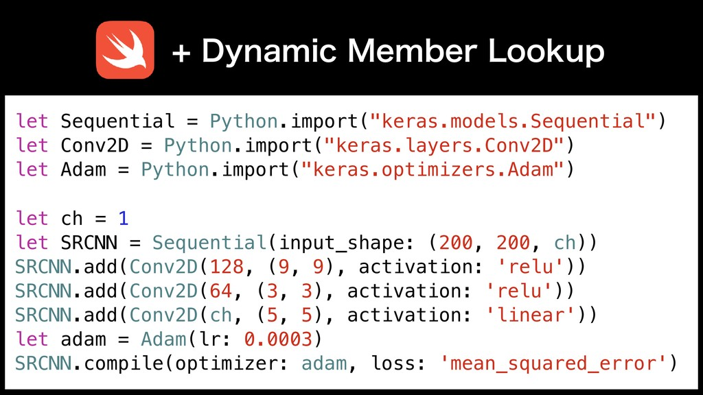 """let Sequential = Python.import(""""keras.models.Se..."""