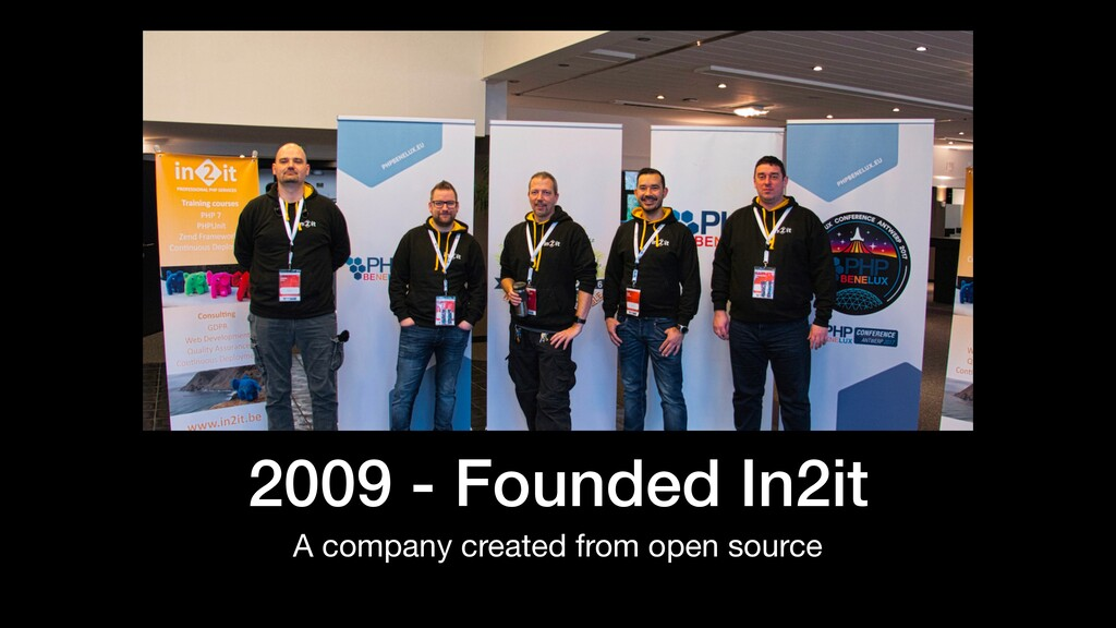 2009 - Founded In2it A company created from ope...