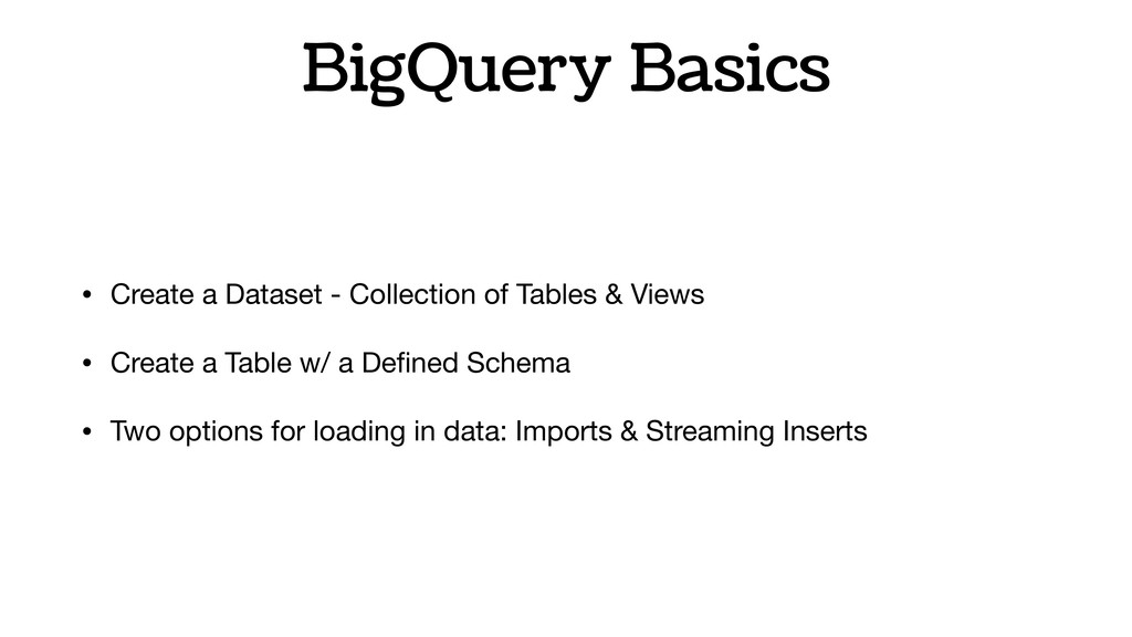 BigQuery Basics • Create a Dataset - Collection...