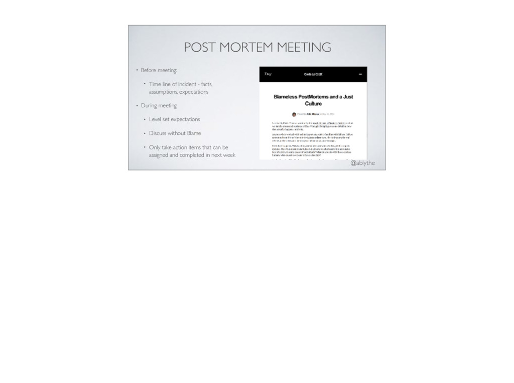 @ablythe POST MORTEM MEETING • Before meeting: ...