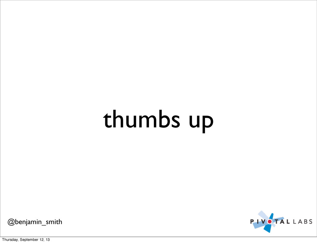 thumbs up @benjamin_smith Thursday, September 1...