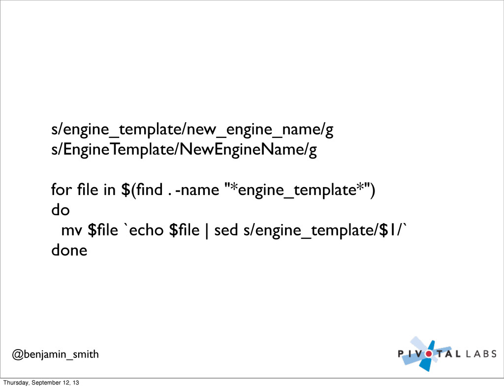s/engine_template/new_engine_name/g s/EngineTem...