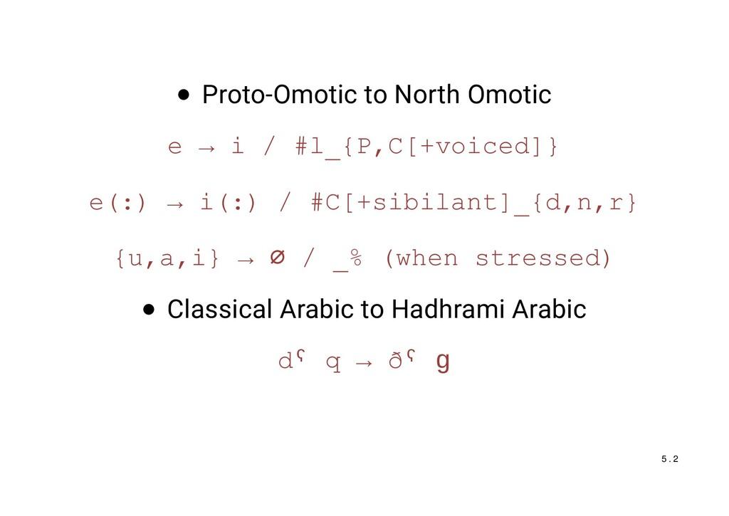 Proto-Omotic to North Omotic e → i / #l_{P,C[+v...