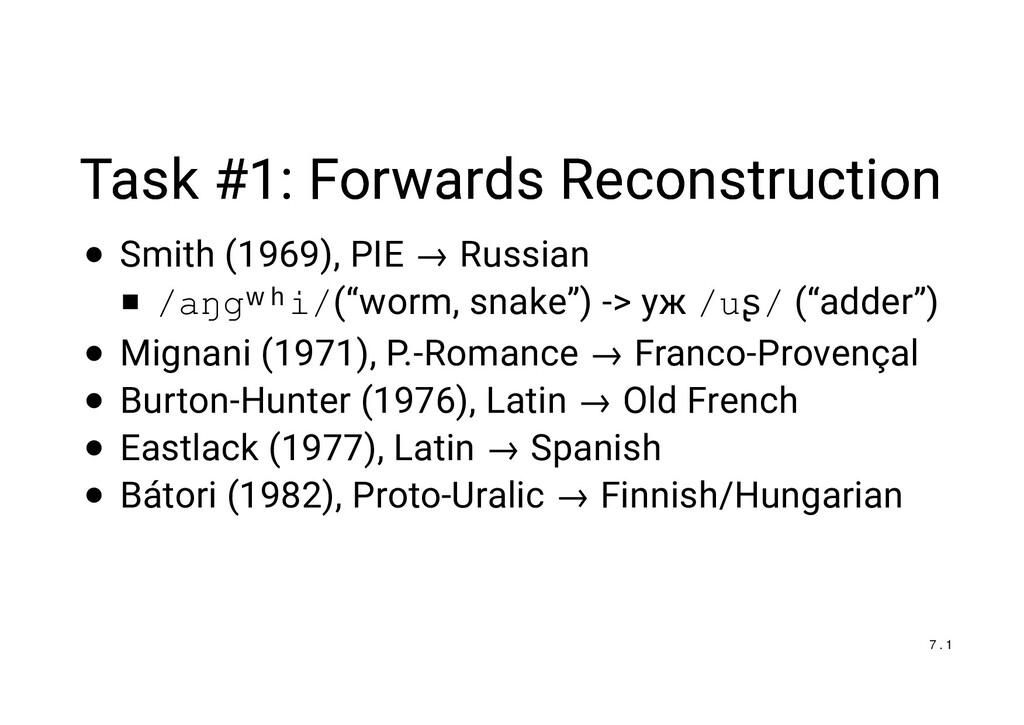 Task #1: Forwards Reconstruction Task #1: Forwa...