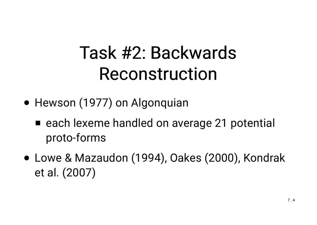 Task #2: Backwards Task #2: Backwards Reconstru...