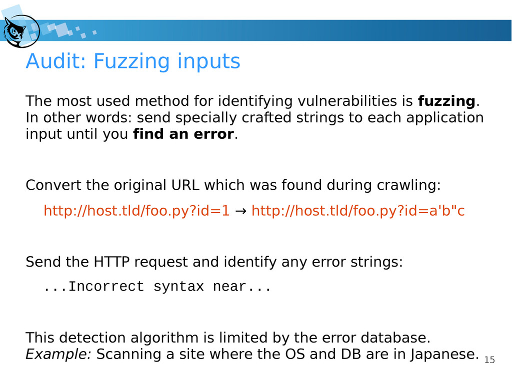 15 Audit: Fuzzing inputs The most used method f...