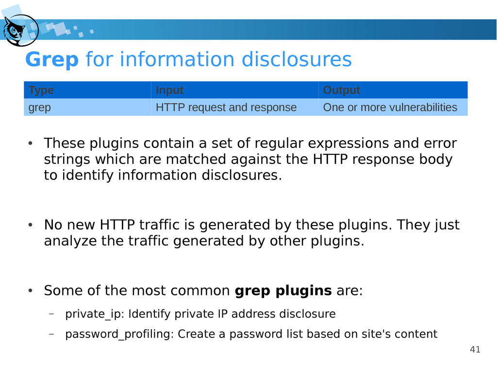 41 Grep for information disclosures ● These plu...