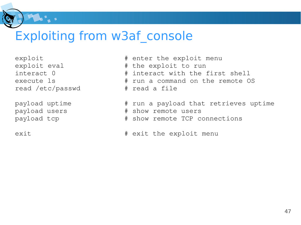 47 Exploiting from w3af_console exploit # enter...