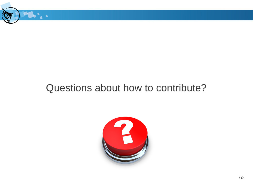 62 Questions about how to contribute?