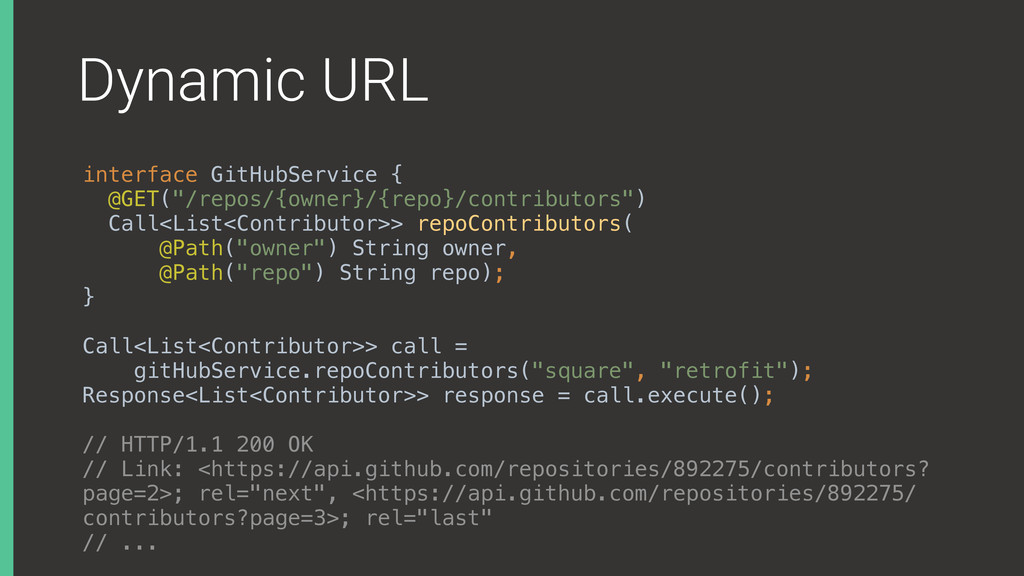"""Dynamic URL interface GitHubService { @GET(""""/r..."""