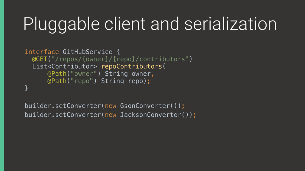 Pluggable client and serialization interface Gi...
