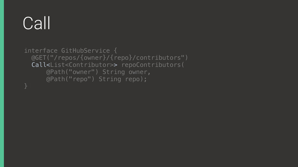 "Call interface GitHubService { @GET(""/repos/{o..."