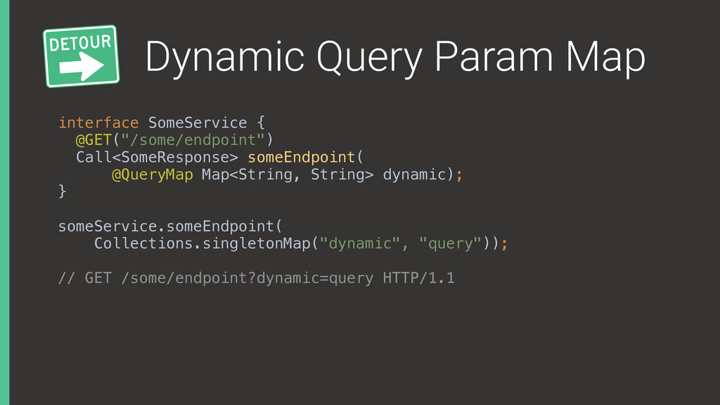 Dynamic Query Param Map interface SomeService {...