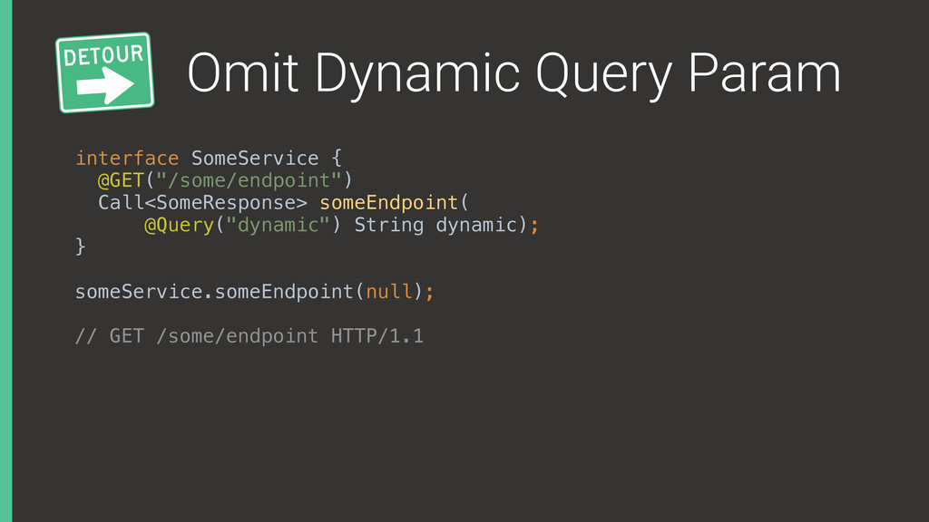 Omit Dynamic Query Param interface SomeService ...
