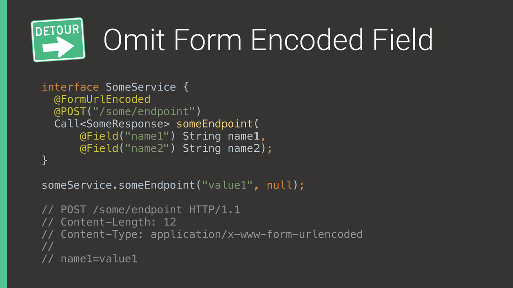 Omit Form Encoded Field interface SomeService {...