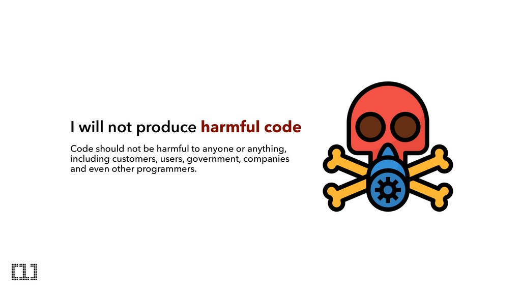 I will not produce harmful code Code should not...
