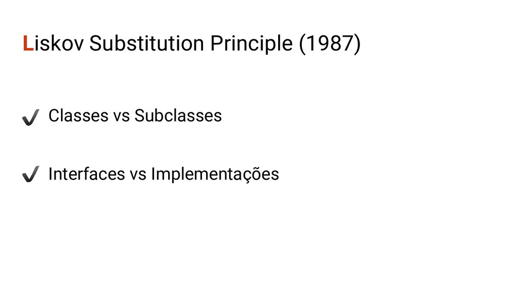 Liskov Substitution Principle (1987) Classes vs...