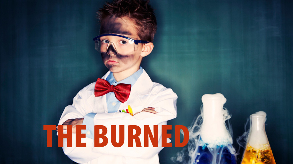 THE BURNED