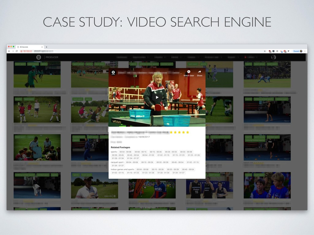 CASE STUDY: VIDEO SEARCH ENGINE